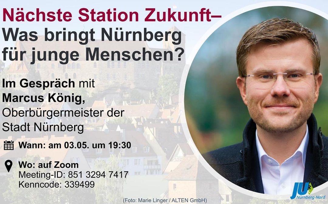 Bild zur Veranstaltung Nächste Station Zukunft - Was bringt Nürnberg für junge Menschen? Im Gespräch mit OB Marcus König